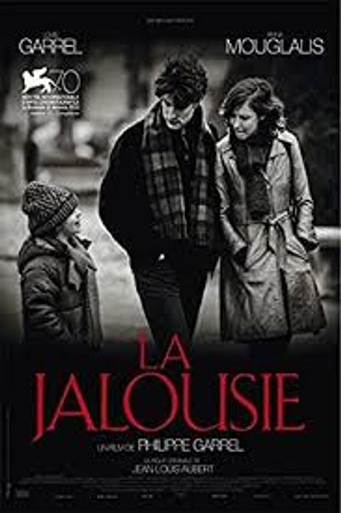 LA JALOUSIE / Philippe Garrel, réal. |