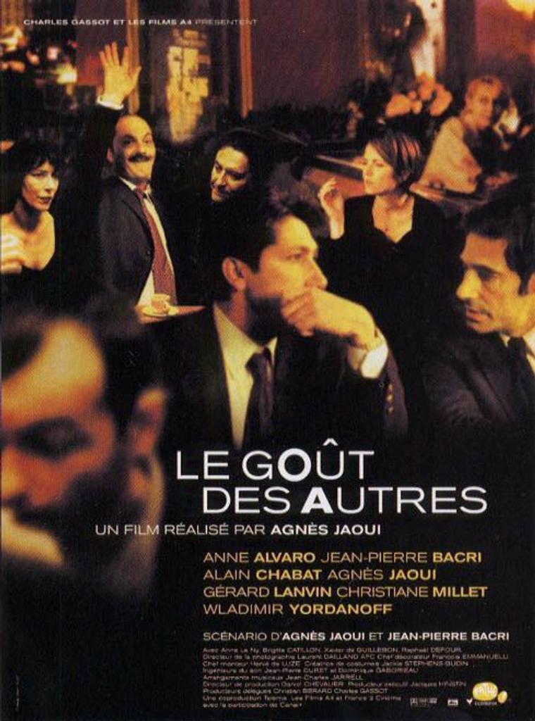 LE GOUT DES AUTRES / Agnès Jaoui, réal.  