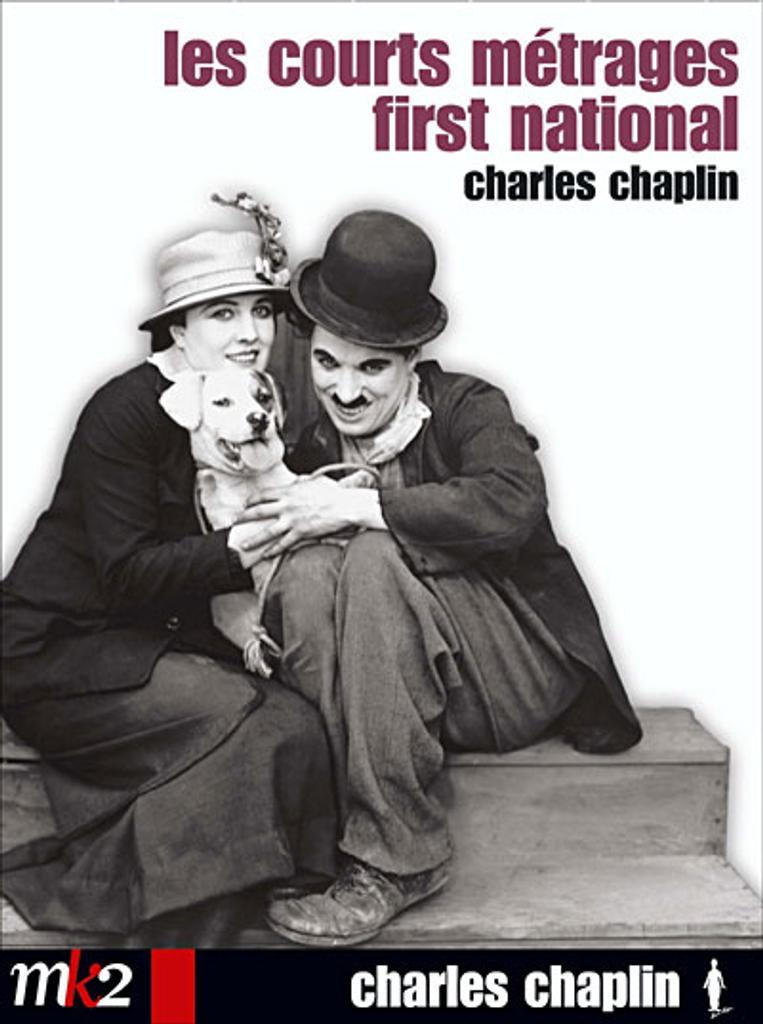 LES COURTS METRAGES FIRST NATIONAL / Charles Chaplin, réal.   Chaplin, Charles. Metteur en scène ou réalisateur. Scénariste. Compositeur. Acteur