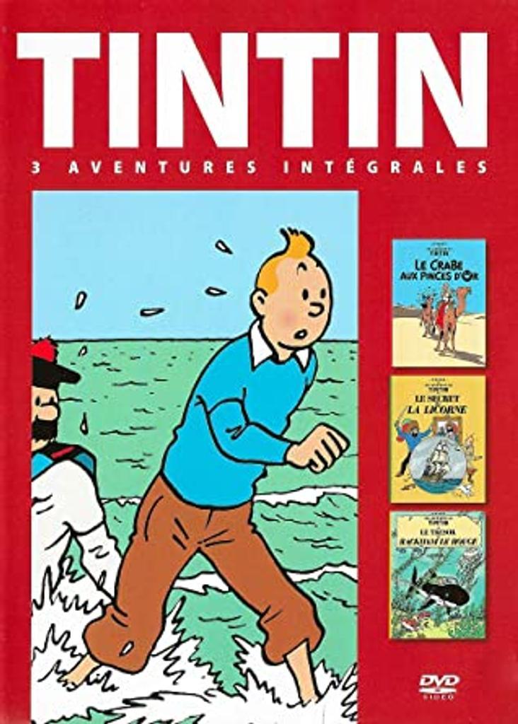 TINTIN, Le crabe aux pinces d'Or, Le secret de la licorne, Le trésor de Rackham le rouge / Stéphane Bernasconi, réal. |