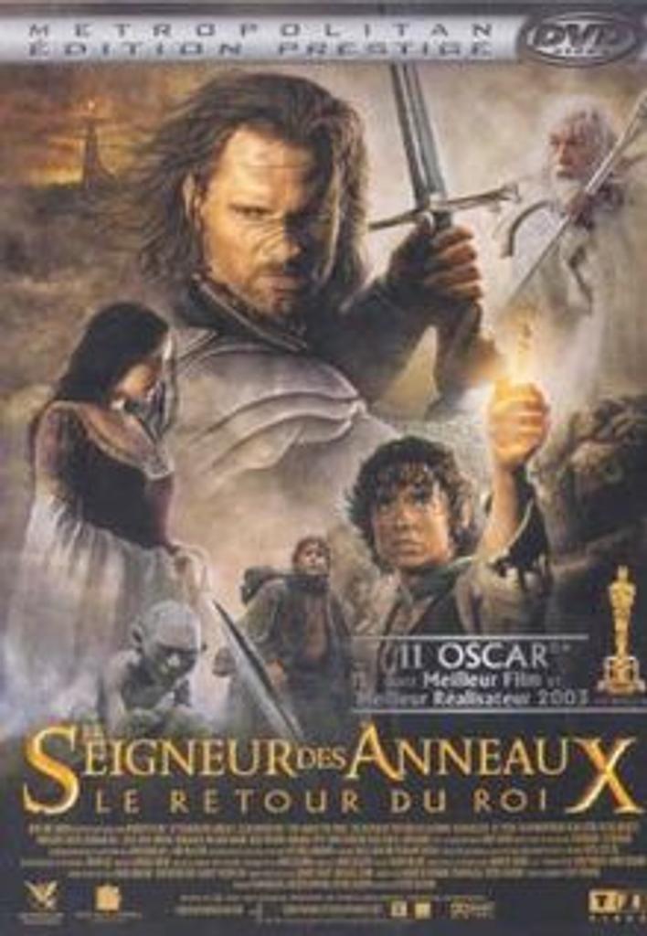 LE SEIGNEUR DES ANNEAUX 3 : Le retour du roi / Peter Jackson, réal.  