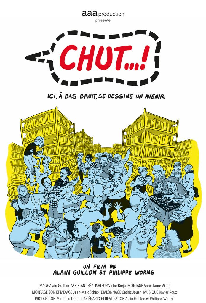 CHUT ... ! / Alain Guillon, réal. |