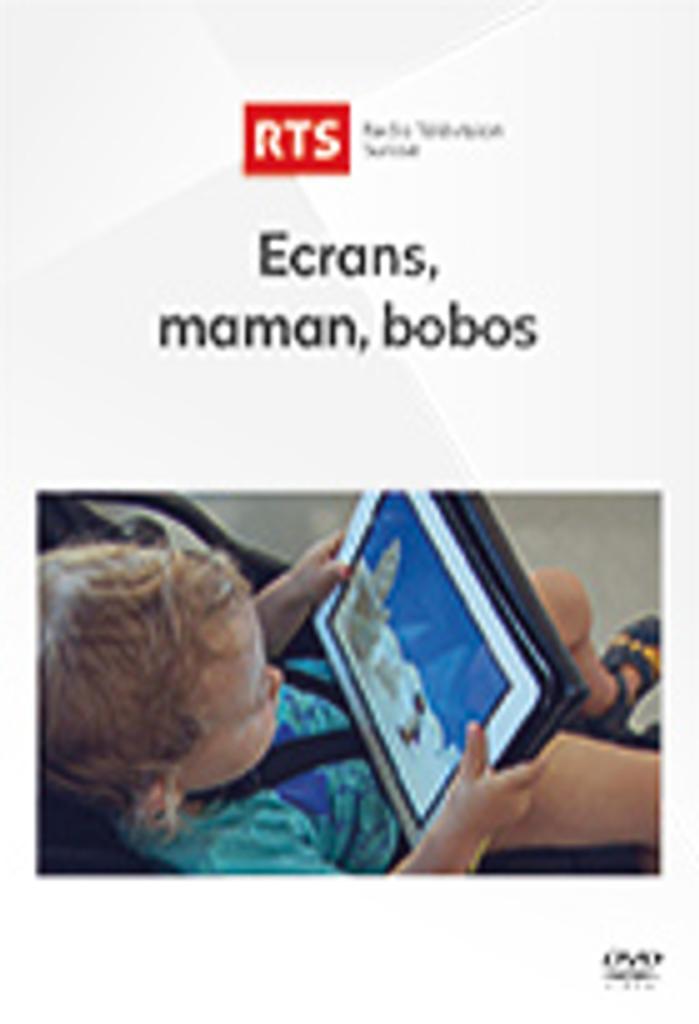 ECRANS : MAMAN, BOBO / Fabienne Clément, réal. |