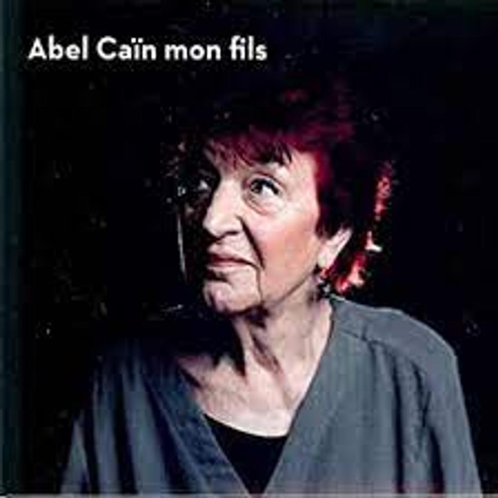 ABEL CAÏN MON FILS / Anne Sylvestre |